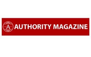 Authority Magazine  Feb. 13, 2021